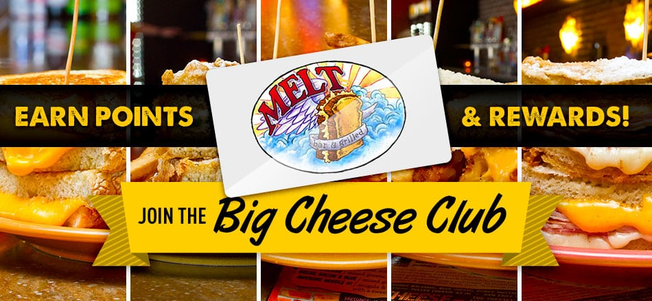Join The Big Cheese Club & Earn Points!