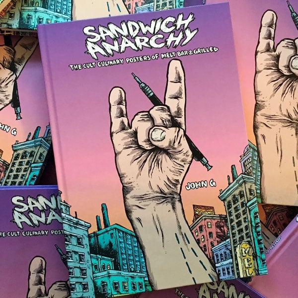 Sandwich Anarchy The Culinary Posters Of Melt Bar & Grilled