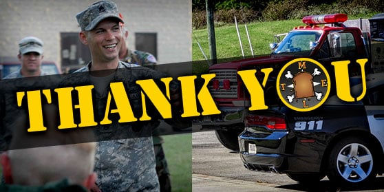 "Active and Veteran Military Members and Professional First Responder ""Thank You"" Discount"