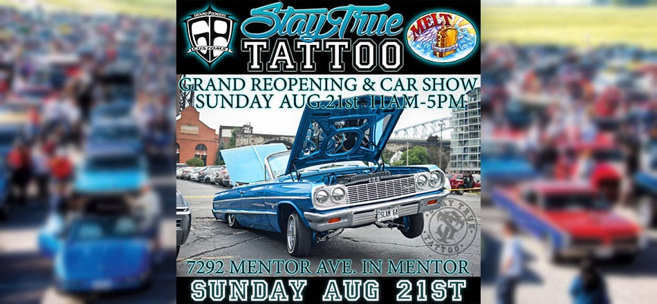 Mentor Melt and Stay True Tattoo Car Show – Sunday, August 21st