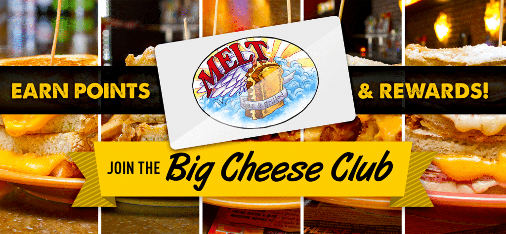The Melt Bar & Grilled Big Cheese Club