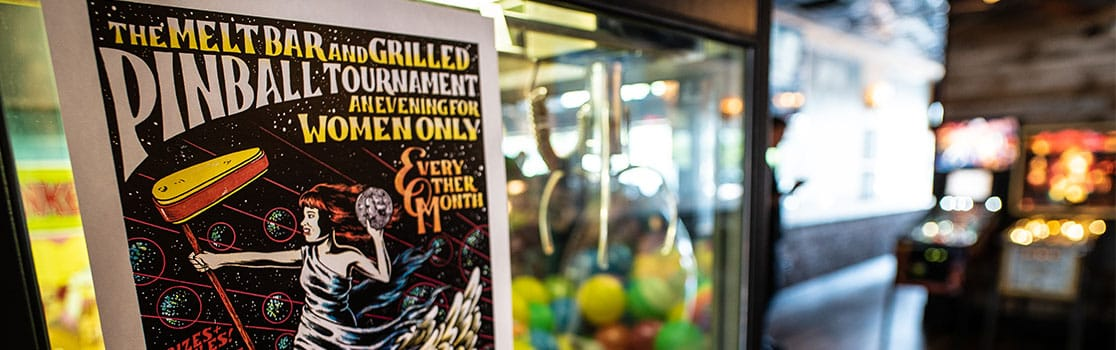 Melt Bar and Grilled January Women's Only Pinball Tournament