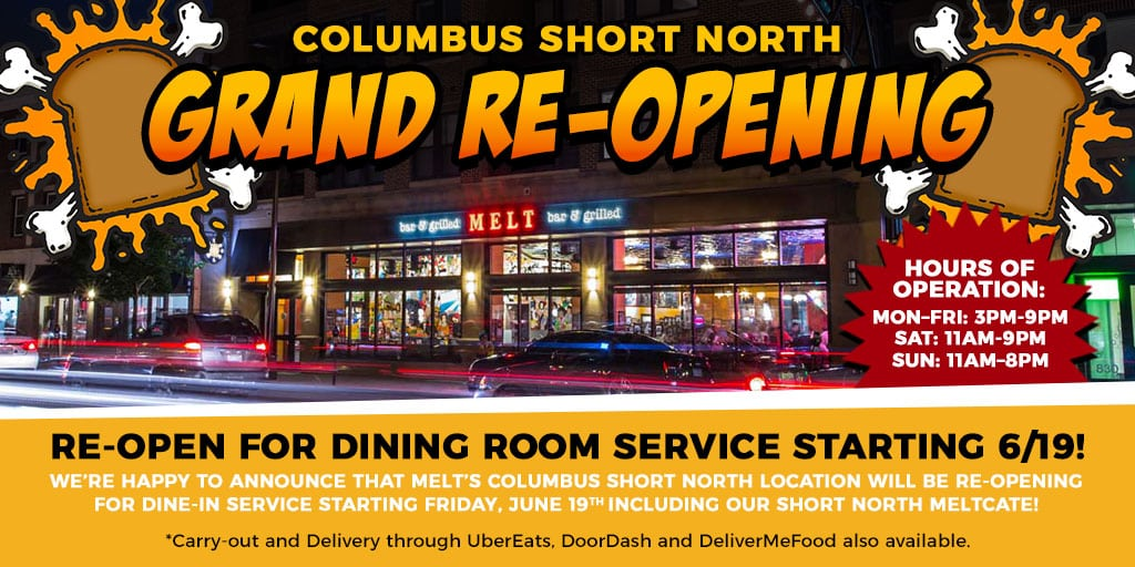 Melt's Columbus Short North Location is Open for Dine-In Service Starting Today!