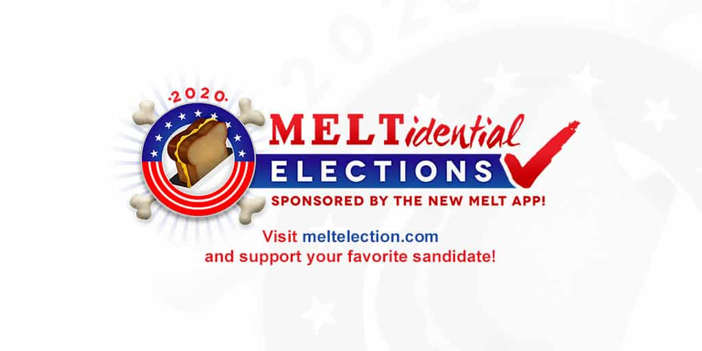 Exercise Your Right to Vote in the 2020 Meltidential Elections!