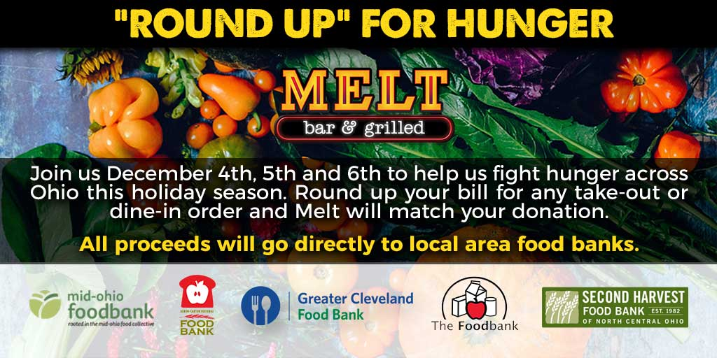"""The Melt Bar and Grilled Holiday """"Round Up to Fight Hunger"""" to Benefit Ohio Food Banks"""
