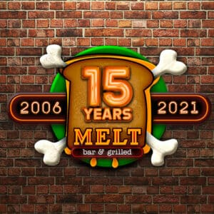 It's Melt Bar and Grilled's 15th Year Anniversary Celebration!